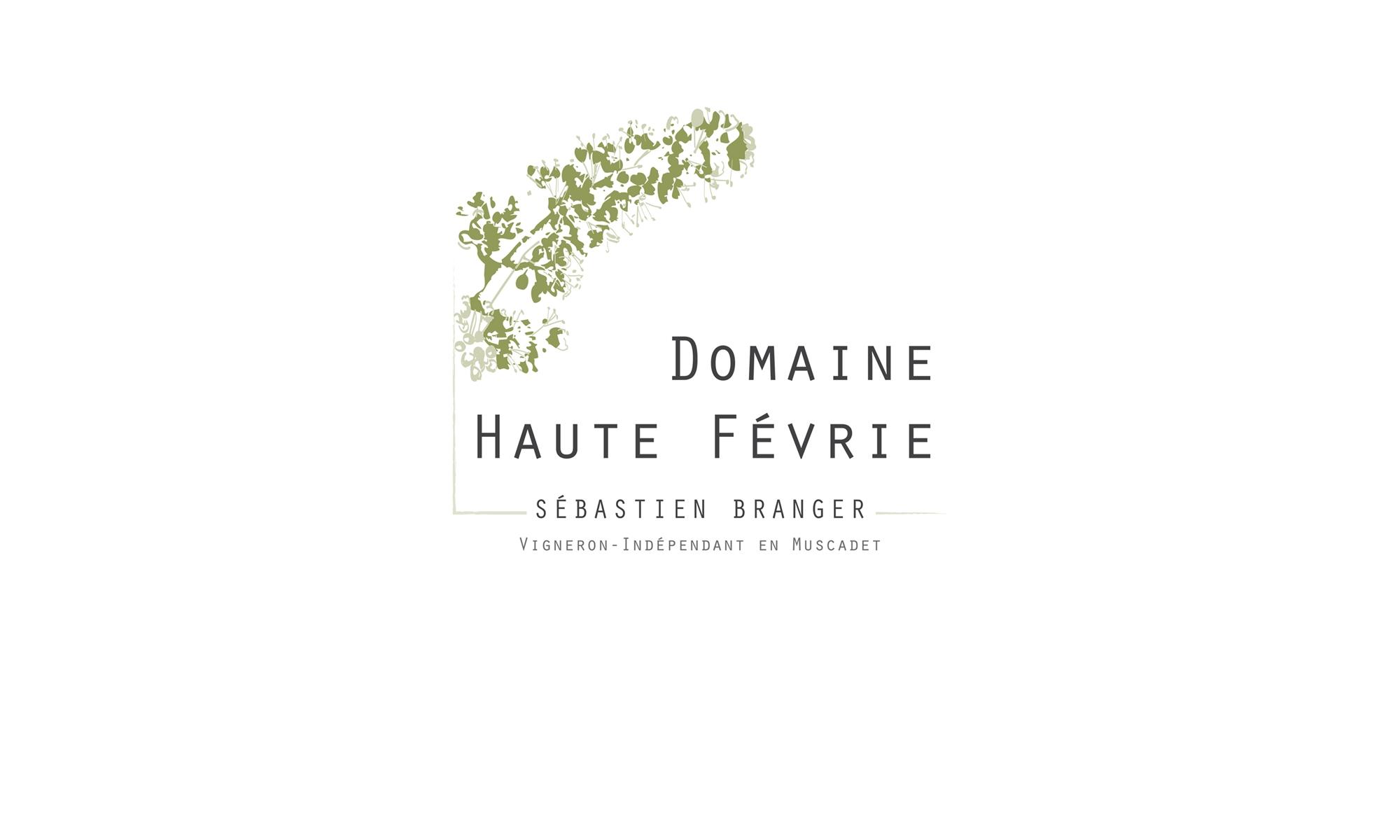 Domaine Haute Fevrie